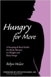 hungry-for-more-a-keeping-it-real-guide-for-black-women-on-weight-and-body-image