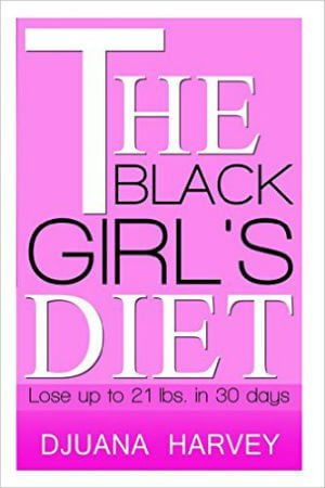 the-black-girls-diet-lose-up-to-21-lbs-in-30-days