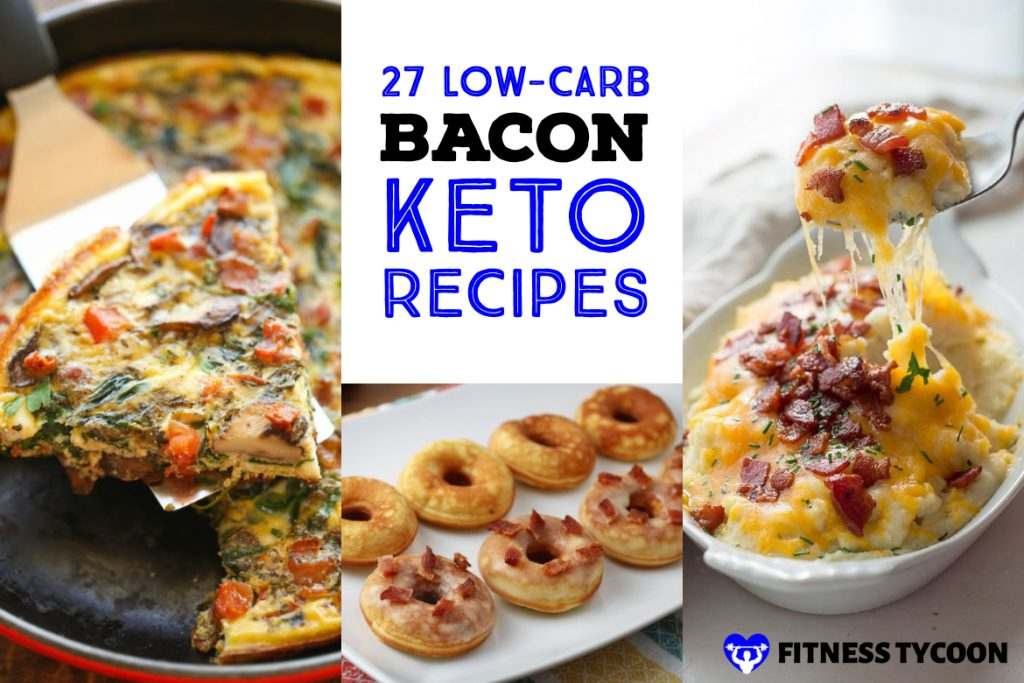 Best Low Carb Keto Bacon Recipes