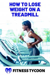 How To Lose Weight On A Treadmill Pinterest