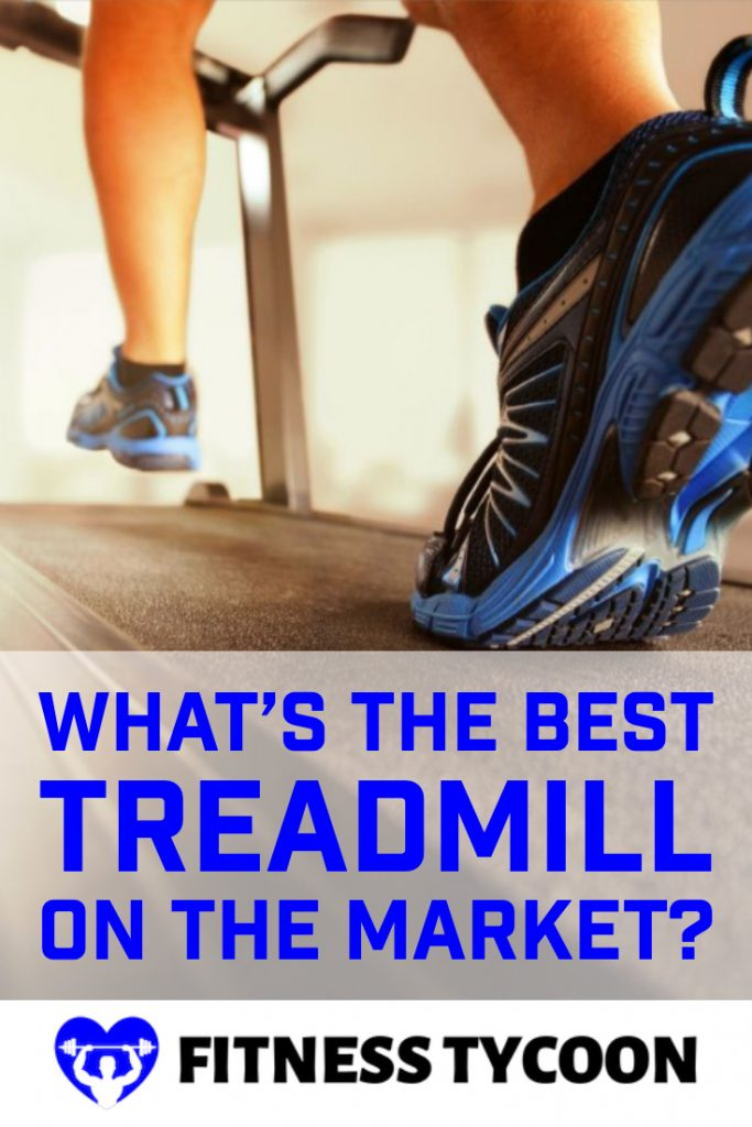 What Is The Best Treadmill On The Market Today Pinterest Image